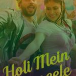 Holi Mein Rangeele Song Lyrics - Mika Singh