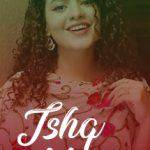 Ishq Meetha Song Lyrics - Palak Muchhal