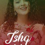 Ishq Meetha Song Lyrics - Palak Muchhal