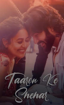 Taaron Ke Shehar Song Lyrics - Neha Kakkar